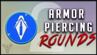 Destiny 2 in Depth -  Armor Piercing Rounds (More Damage to Shields!)