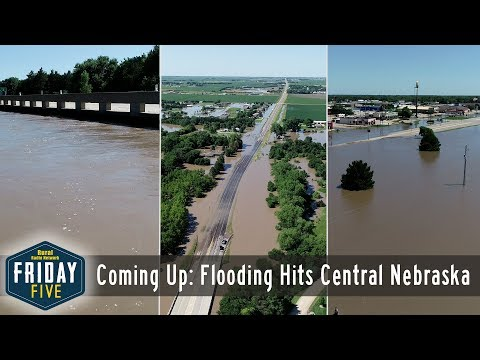 Flooding, Tractor Collision in Central Nebraska - Friday Five (July 12, 2019)
