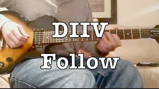 Follow - DIIV (Cover)