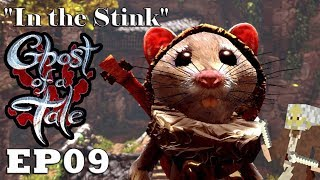 """Let's Play: Ghost of a Tale - Ep09 """"In the Stink"""" (Full Release)"""
