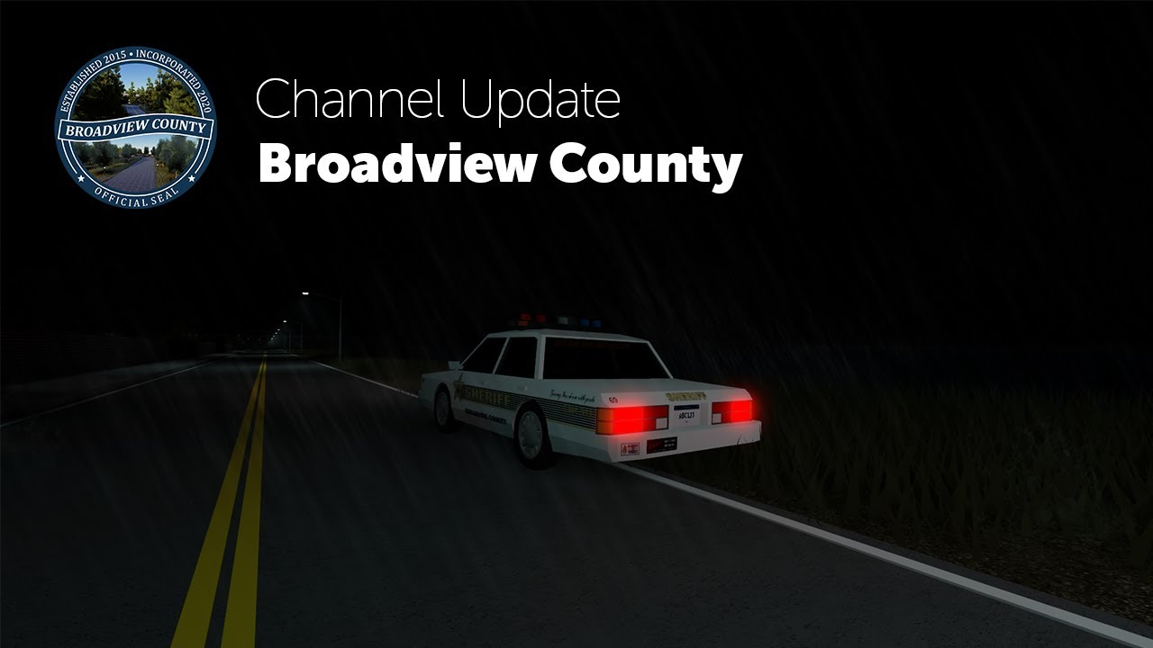 Broadview County Update