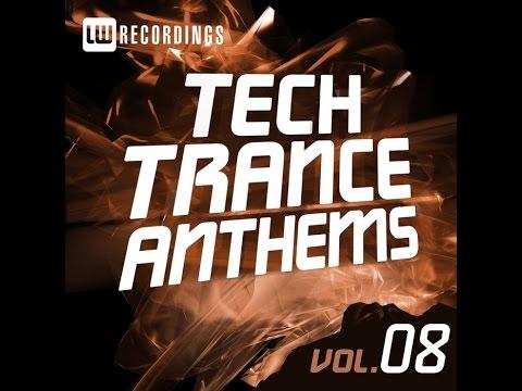 Tech Trance Anthems Vol. 8 (Continuous Mix by Cziras)