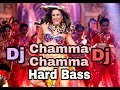 Mantul Chamma Dj Remix Hard Bass Ll Hindi 2019