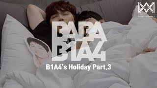 [BABA B1A4 4] EP.16 B1A4's Holiday Part.3
