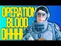OPERATION BLOOD OHHH MY GOODNESS THE MINES Rainbow Six Siege mp3