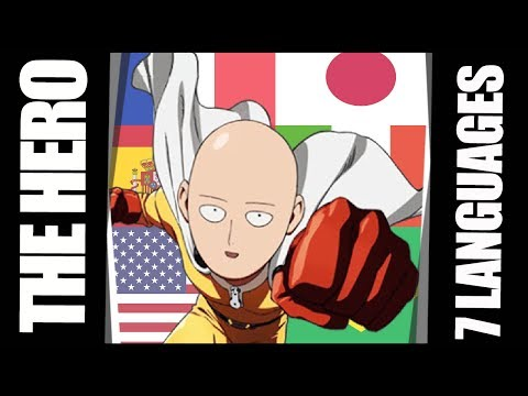 ONE PUNCH MAN opening theme in 7 DIFFERENT LANGUAGES