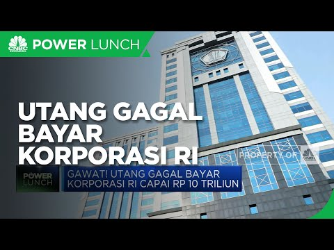 Utang Gagal Bayar Korporasi Indonesia Capai Rp 10 T Hingga PDB Malaysia & Filipina Menyusut