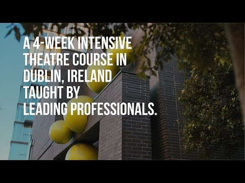 Acting and Irish Theatre at The Lir Academy, Dublin