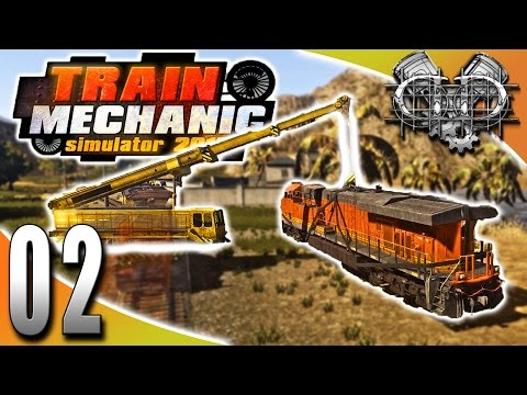 Train Mechanic Simulator 2017 Gameplay :EP2: Using Cranes & Getting Paid! (HD Let's Play PC)