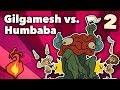 Gilgamesh vs. Humbaba - Bronze Age Myths - Extra Mythology - #2