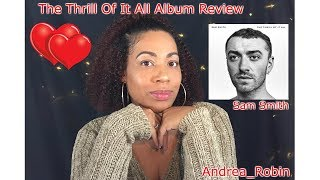 Baixar Sam Smith | The Thrill of It All Album Review