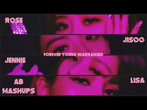 BLACKPINK - FOREVER YOUNG [Rearranged Version] (+Download Link)