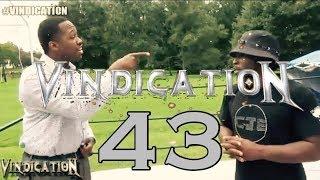 VTW™ Vindication | Episode 43