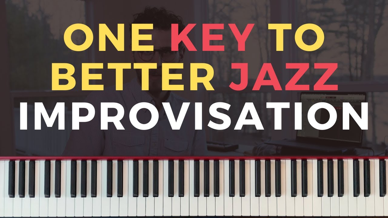 One Key Concept for Better Jazz Improvisation [Jazz Piano Tutorial]