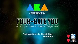 """Four-Gate You - (Parody of """"F*** You"""" by Cee-Lo Green) - Lyrics by Redditor Aurorous!"""