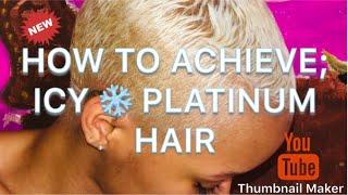 HOW TO ACHIEVE ICY WHITE PLATINUM HAIR