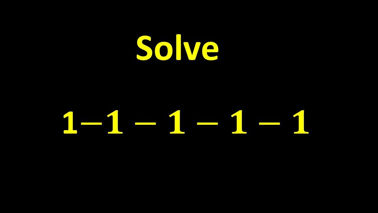 Solve 1 1 1 1 1 The Answer May Not Be What You Think Youtube