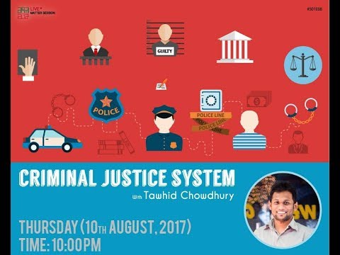Criminal Justice System (Matter Session)