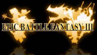 Epic Battle Fantasy 3 Music: Divine Madness