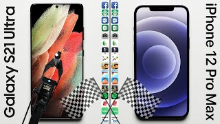 Galaxy S21 Ultra vs. iPhone 12 Pro Max Speed Test
