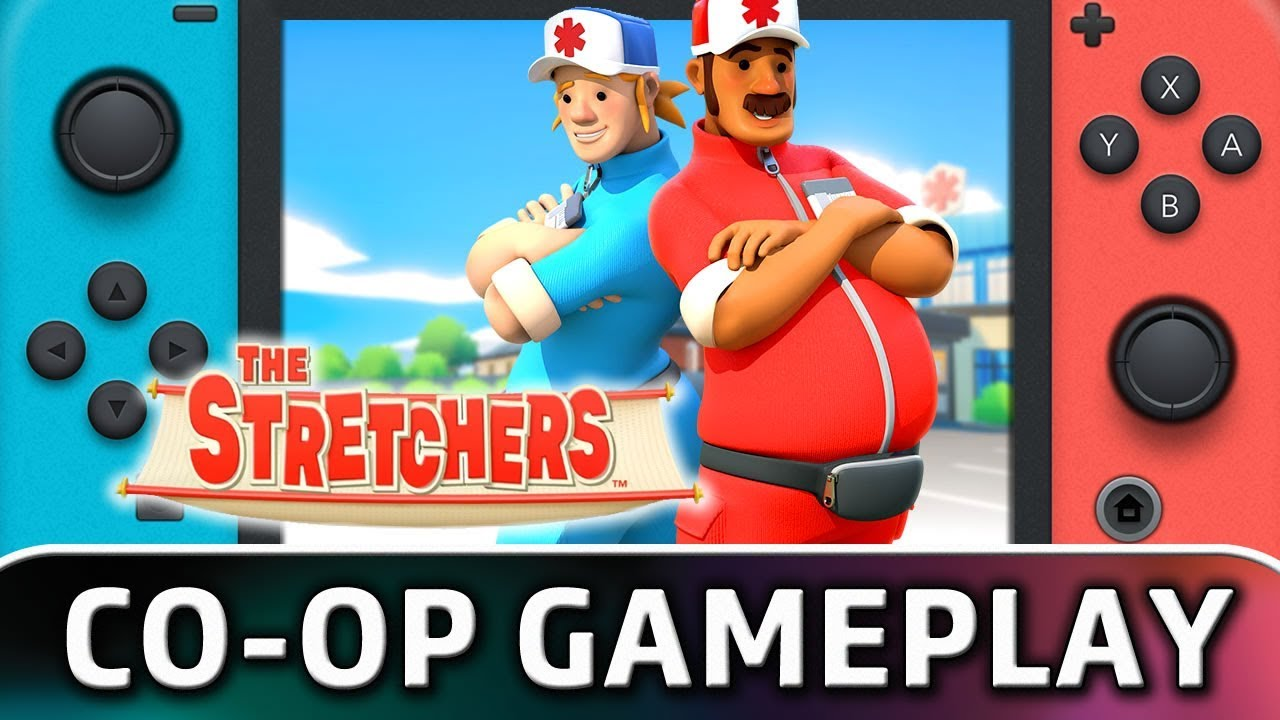 The Stretchers | First 40 Minutes in Co-op on Nintendo Switch