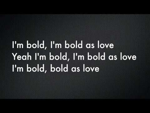 Bold As Love by John Mayer with lyrics!