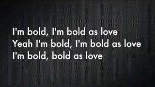 Bold As Love by John Mayer with lyrics!