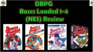 DBPG: Bases Loaded 1-4 Review (NES)