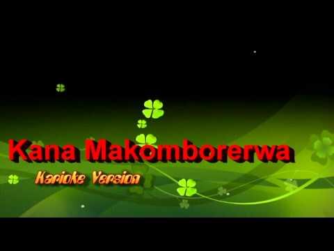 Kana Makomborerwa Instrumental