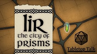 Lir: The City of Prisms | Part 30 | Awkward Dwarven Cultural Barriers