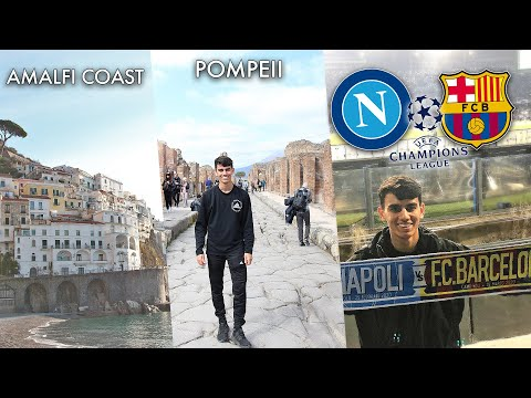 WEEKEND IN ITALY (AMALFI COAST) AND WATCHING MESSI (BARCA VS NAPOLI VLOG)