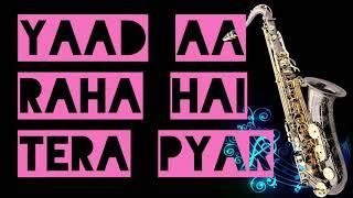#119:-Yaad Aa Raha Hai Tera Pyar| Disco Dancer| Instrumental |Saxophone Cover|