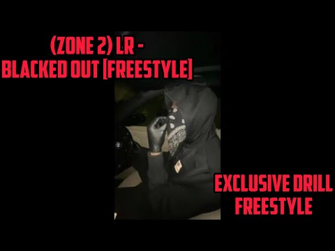 Download (Zone 2) LR - Blacked Out [Freestyle] (Moscow17 Diss) | @Exclusive Drill