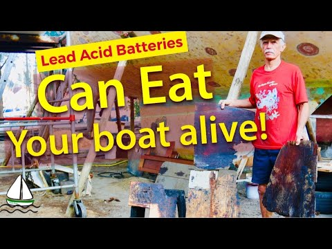 Leaking Lead Acid Batteries On A Sailboat! (Battery Box Is Destroyed!)Patrick Childress Sailing #45)