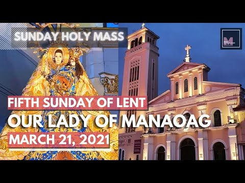 SUNDAY MASS ONLINE - MANAOAG CHURCH - 21 March 2021 - PASSIONTIDE Sunday