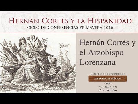 Hernán Cortés y el Arzobispo Lorenzana