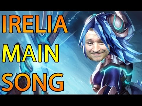LoL: IRELIA STILL THE MAIN Song [GER]