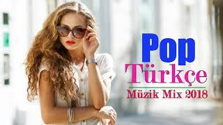 En Çok Özel Dinlenen Şarkılar Türkçe 2018 ♫ Seçme Türkçe Pop Set Full Remix 2018 ✮ En Yeni Türk