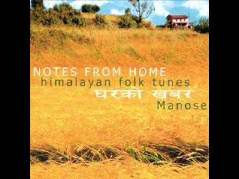 Manose - Kauda (Notes from Home (Himalayan Folk Tunes))