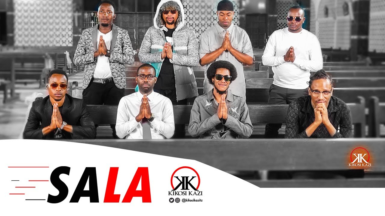 Download Kikosi Kazi - SALA (Official Music Video)