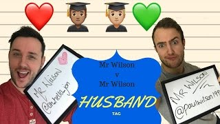 Husband TAG | How well do we know each other | Meet Mr Wilson