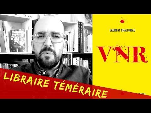 VNR - Laurent Chalumeau [Libraire Téméraire]