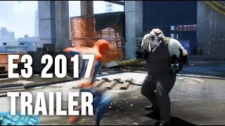 Spider-Man (PS4) - E3 2017 Gameplay Trailer