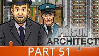 Prison Architect Season 4 - Ep 51 - Here We Go Again! - Gameplay (1440p)