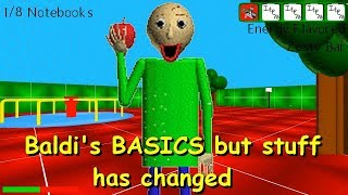 Baldi's BASICS but stuff has changed V1.1 - Baldi's Basics Full Game Early Demo Mod