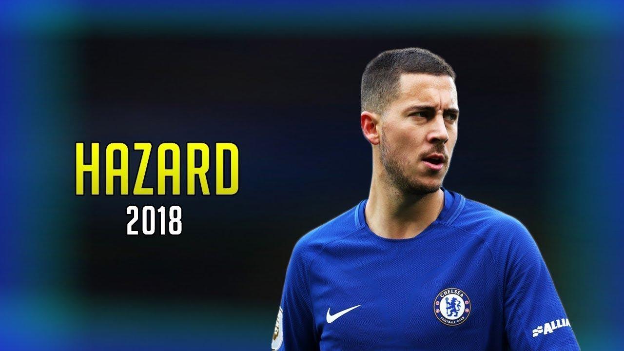 Download Eden Hazard - 2017-2018 ● Magic - Skills - Goals - Assists / 1080p HD