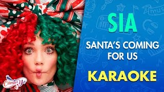 SIA - Santa´s coming for us