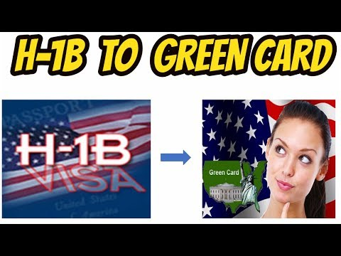 H1B TO Green card -Life Cycle