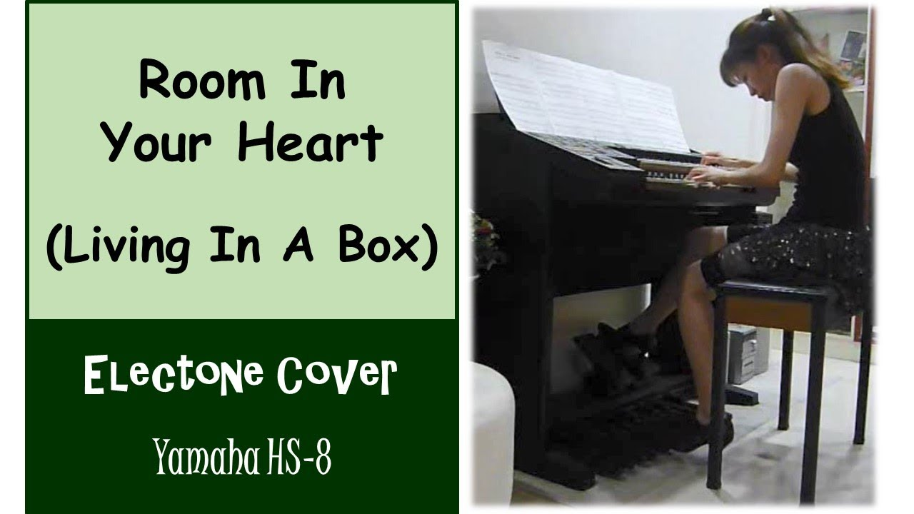 Yamaha electone hs 8 room in your heart living in a box youtube for Room in your heart living in a box