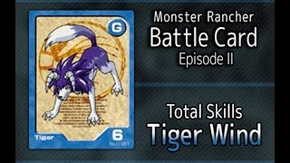 Monster Rancher Battle Card Episode II - The skills of Tiger Wind